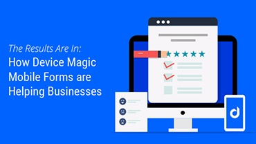 Device Magic Mobile Forms Customer Survey infographic